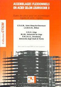 Couverture ouvrage CTICM : Assemblages flexionnels en acier selon l'Eurocode 3 (ENV)