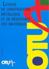 Couverture du Lexique de construction métallique et de résistance des matériaux