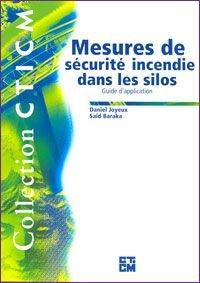 Mesures de sécurité incendie dans les silos - Guide d'application