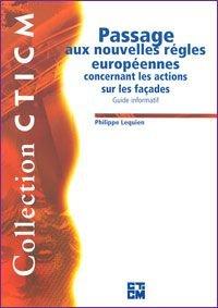 Couverture du Guide Informatif relatif aux Passage aux nouvelles règles européennes concernant les actions sur les façades