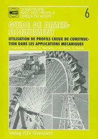 Utilisation des profils creux de construction dans les applications mécaniques