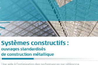 Systèmes constructifs : ouvrages standardisés de construction métallique