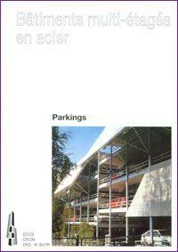 Bâtiments multi-étagés en acier - Parkings