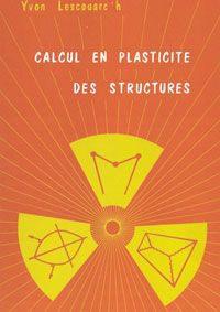 Couverture de l'ouvrage Calcul en plasticité des structures