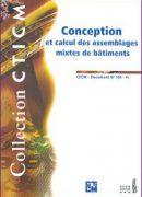Couverture de l'ouvrage CTICM Conception et calcul des assemblages mixtes de bâtiments
