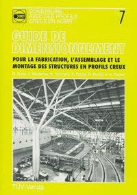 Couverture de la publication : Guide de conception pour la fabrication, l'assemblage et le montage des structures en profils creux