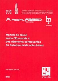 Couverture du Manuel de calcul selon l'Eurocode 4 des bâtiments contreventés en ossature mixte acier-béton