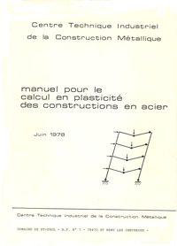 Manuel pour le calcul en plasticité des constructions en acier