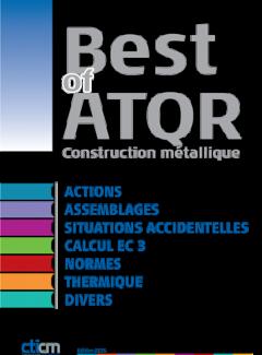 Couverture de l'ouvrage cticm Best-of-atqr. L'assistance technique en construction metallique