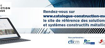 Mise en ligne du site internet « Catalogue Construction Métallique »